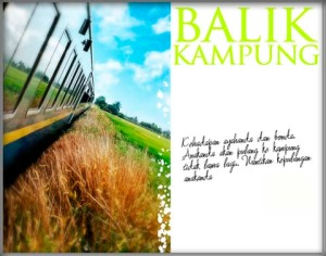 Balik Kampung - credit to Aljawhar at WordPress